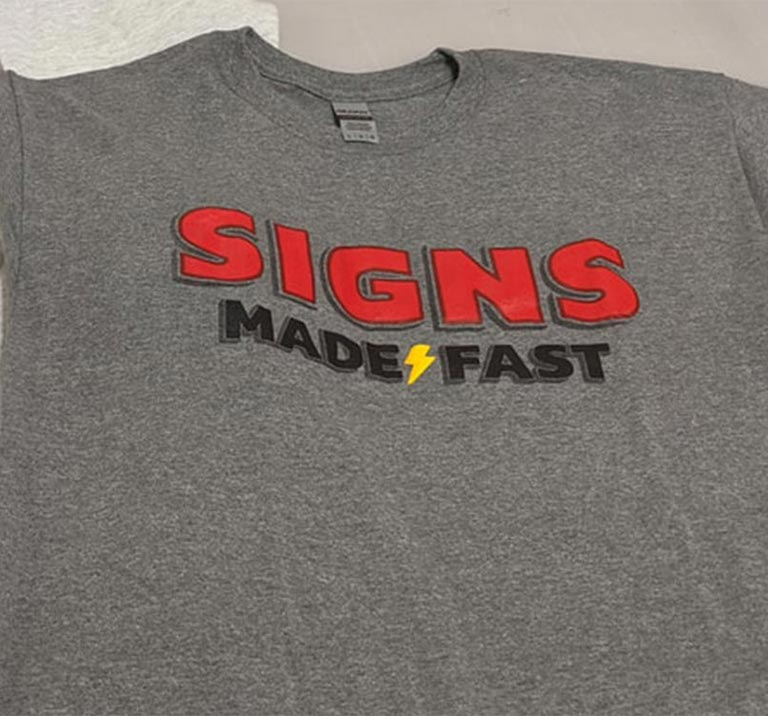Signs Made Fast Shirts